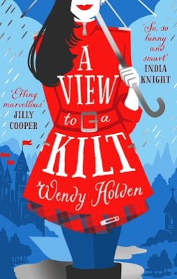 A View to a Kilt by Wendy Holden