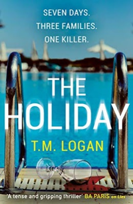 The Holiday by TM Logan