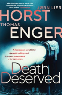 Death Deserved by Jørn Lier Horst & Thomas Enger
