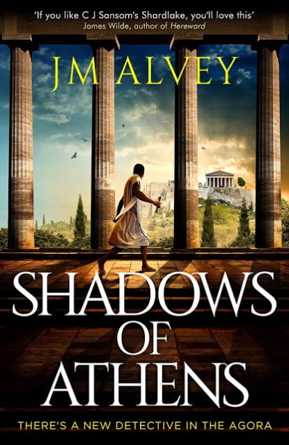 Shadows of Athens by J.M.Alvey