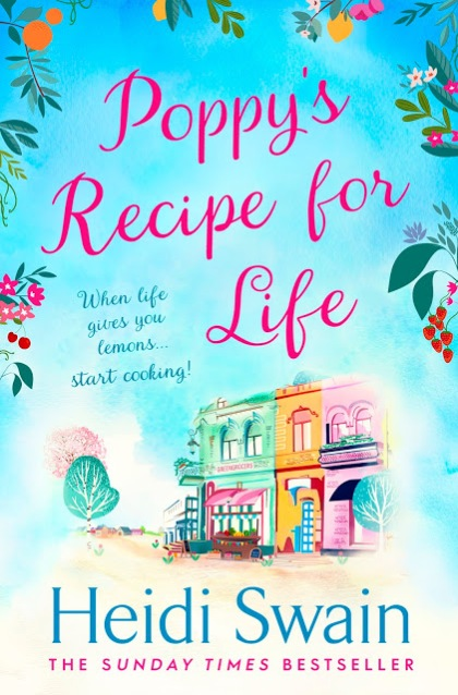 Poppy's Recipe for Life by Heidi Swain