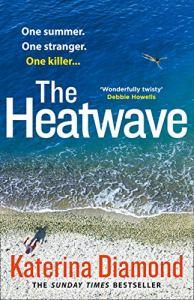 The Heatwave by Katerina Diamond